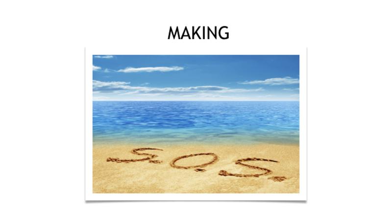 Making S.O.S.
