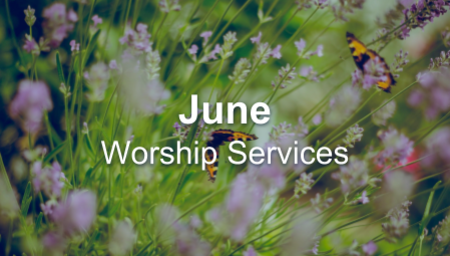 June - Worship Series