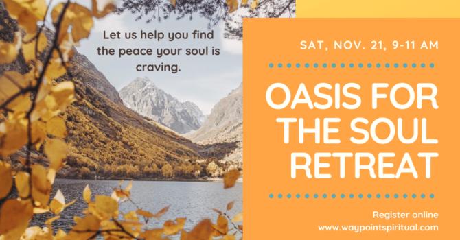 Oasis for the Soul mini-retreat image