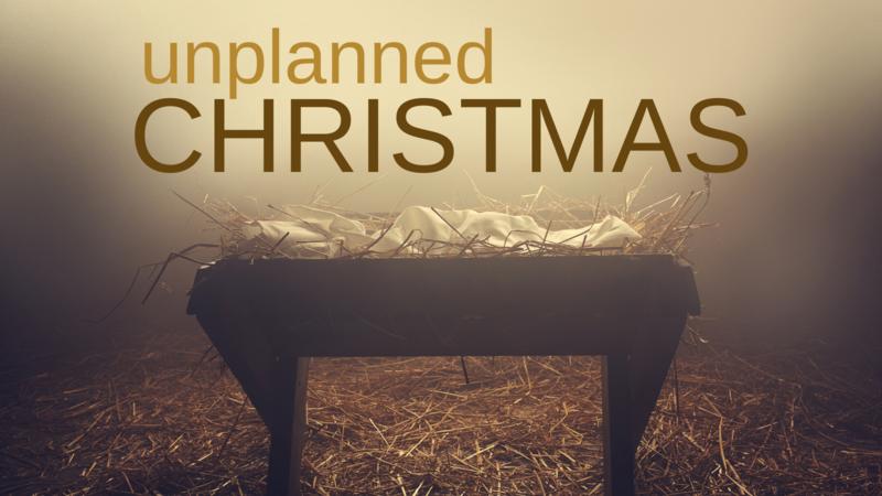 Unplanned Christmas - Week Three