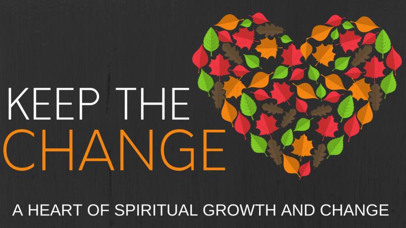 Keep the Change - Week Three