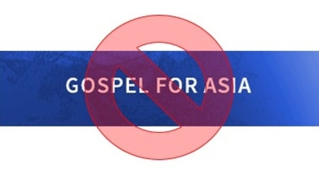 Don't Give to Gospel For Asia (GFA)