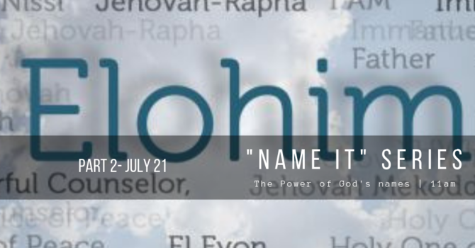 The Power of God's Names Part 2