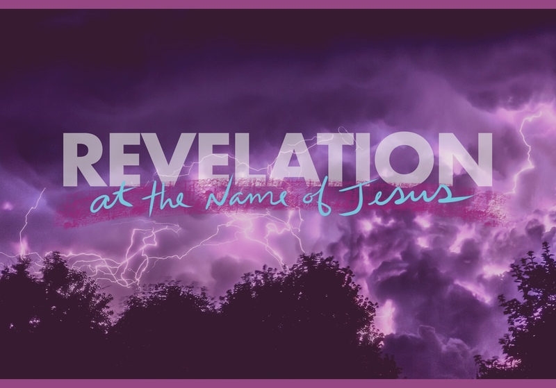 "Revelation Series ""At The Name Of Jesus"" : Rev 12-13"