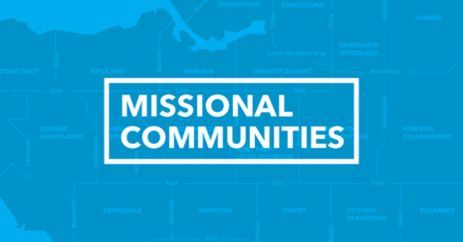 Celebrating East Van Missional Communities image