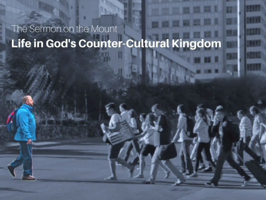 Life in God's Countercultural Kingdom.