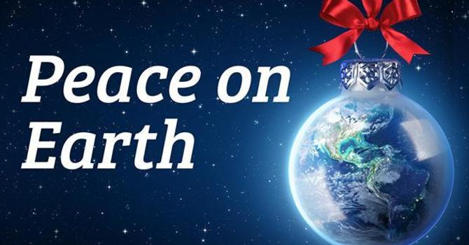 The Purpose of Christmas 2 - Peace on Earth
