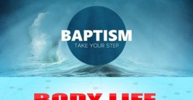 Baptism/Body Life