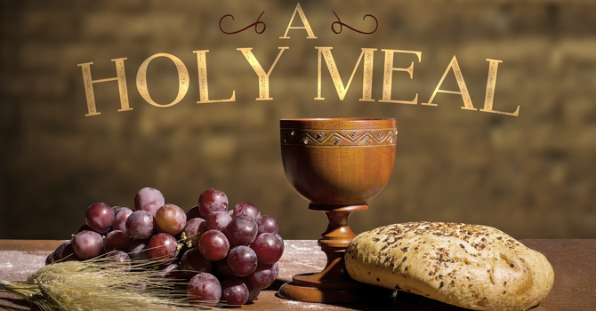 The Lord's Supper As Anticipation (Good Friday )