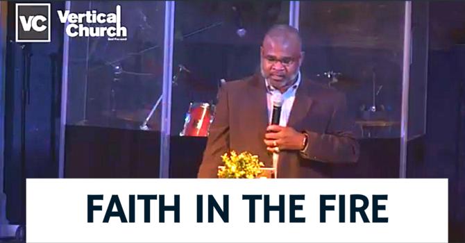 Faith in the Fire