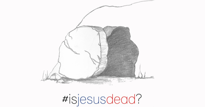 Is Jesus Dead? image