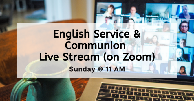 English Service Live Stream (on Zoom)