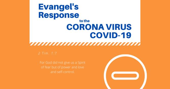 Evangel's Response to the Coronavirus (Covid-19)