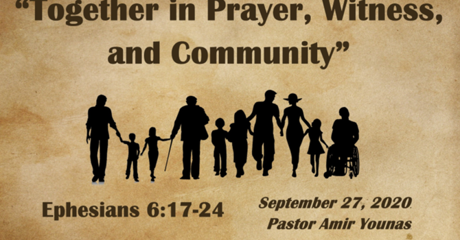 Together in Prayer, Witness and in Community