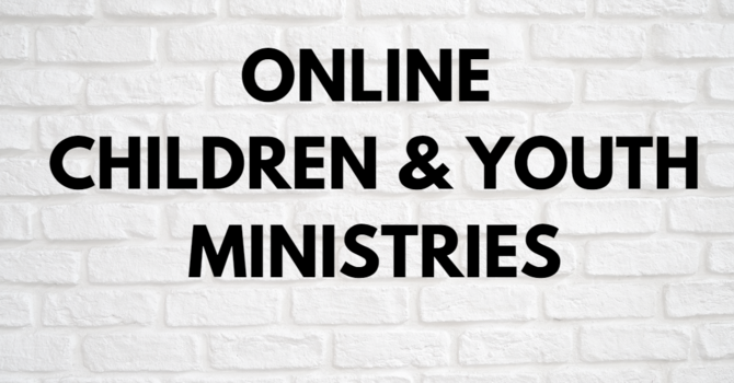 ONLINE CHILDREN & YOUTH MINISTRIES image