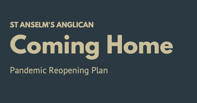 Coming Home: Covid-19 reopening plan image