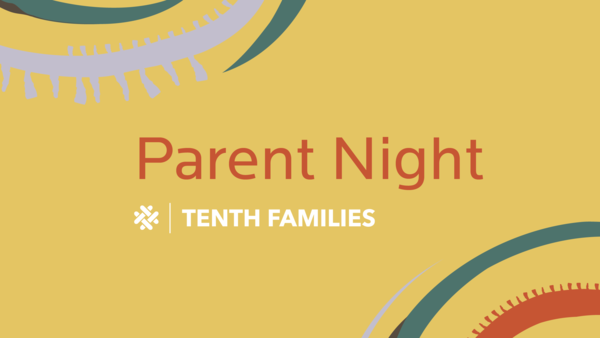 Tenth Families Parent Night March 2019