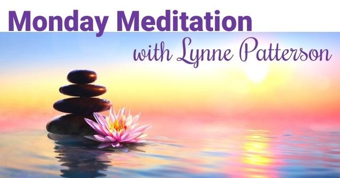 ZOOM: Meditation Mondays with Lynne Patterson