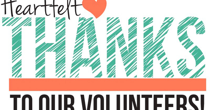 Our Dearest Volunteers - Thank You!  Thank You!  Thank You!