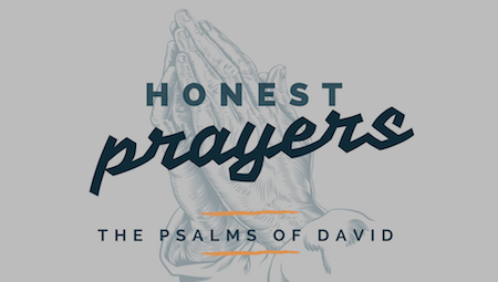 Honest Prayers - The Psalms of David