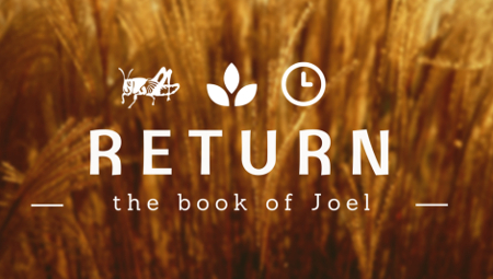 Return - The Book of Joel