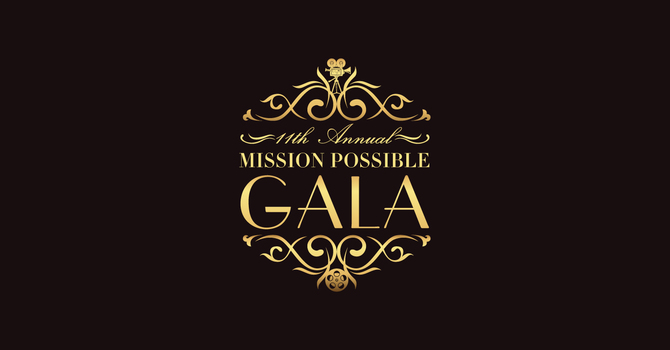 11th Annual Mission Possible Gala: The Results are In! image