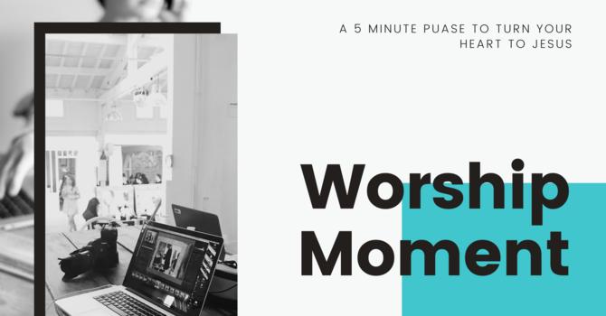 Worship Moment image