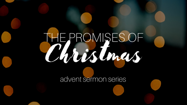 The Promises of Christmas