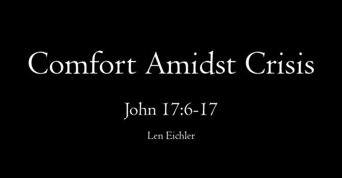 Comfort Amidst Crisis