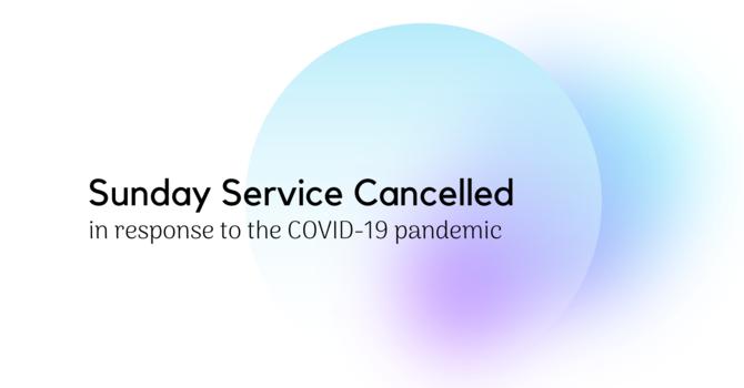 Sunday Service Cancelled image