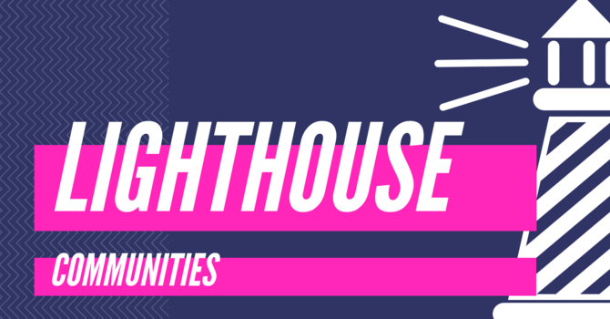 What are Lighthouse Communities? image