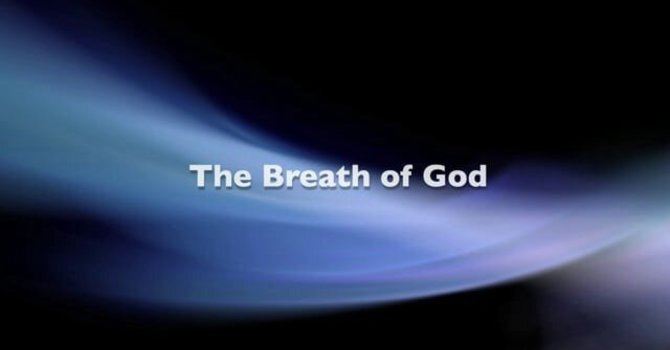 The Breath of God by Bishop Tim Coalter