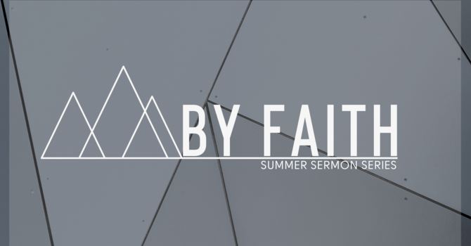 By Faith: Jericho + Rahab