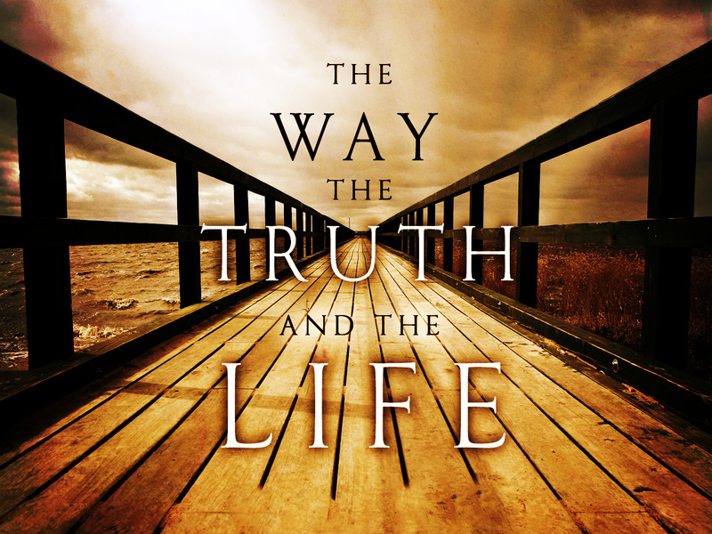 """Exploring the 'I Am' Sayings of Jesus: I Am the Way, the Truth, and the Life"" (part 5)"