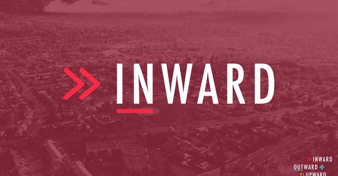 Inward: How to Gather/Sabbath