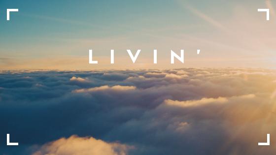 Livin'