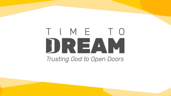 Time To Dream: Open Doors to Your Future