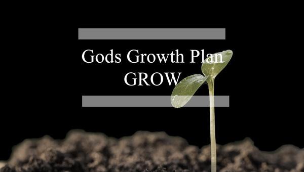 Gods Growth Plan-GROW