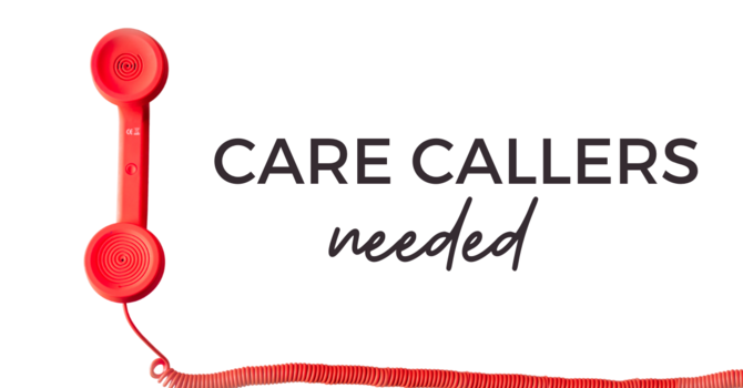Care Callers Needed image