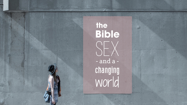 The Bible, Sex, and a Changing World