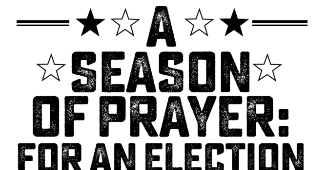 A Season of Prayer: for an Election image