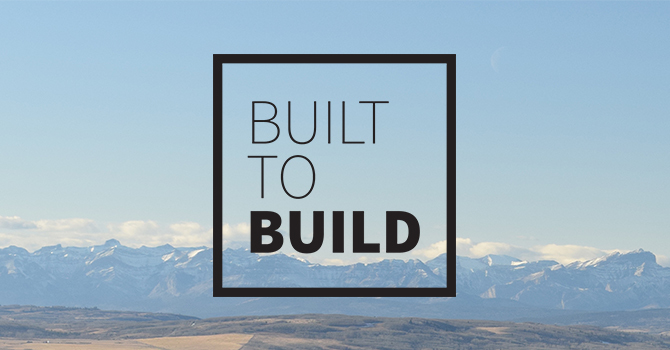 Built to Build