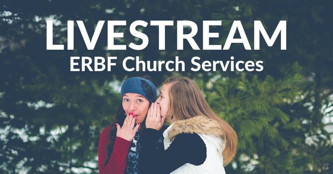 Livestream Church Services Start this Sunday image