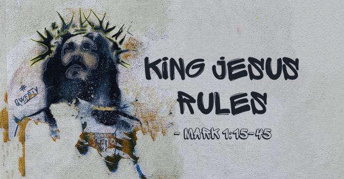 King Jesus Rules