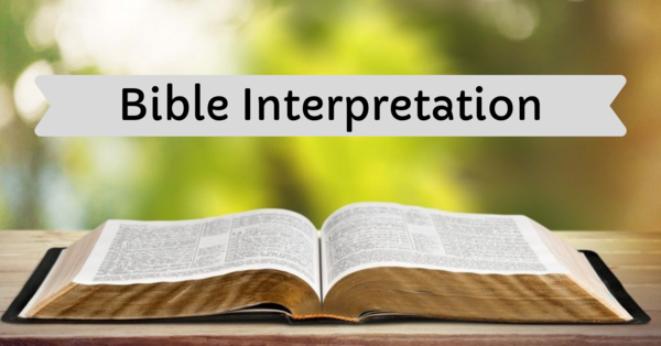 Bible Interpretation