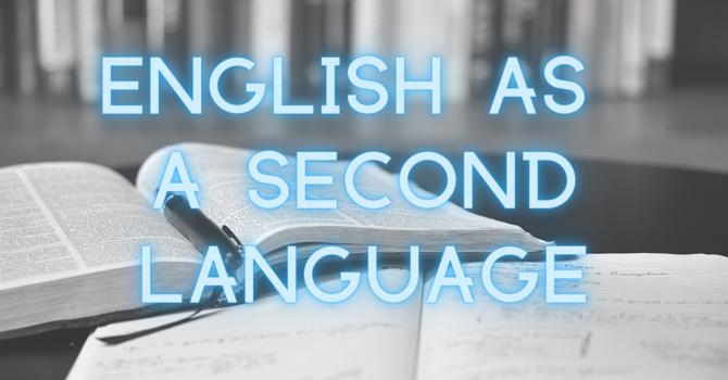 ESL - English as a Second Language