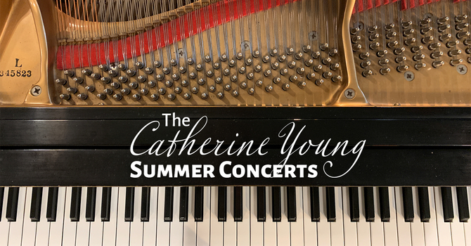 The Catherine Young Summer Concerts image
