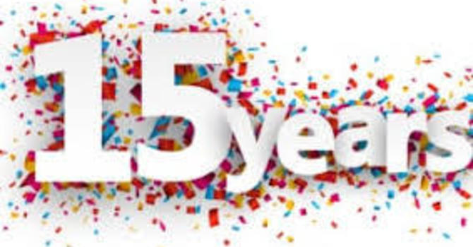 15 Year Anniversary Celebration