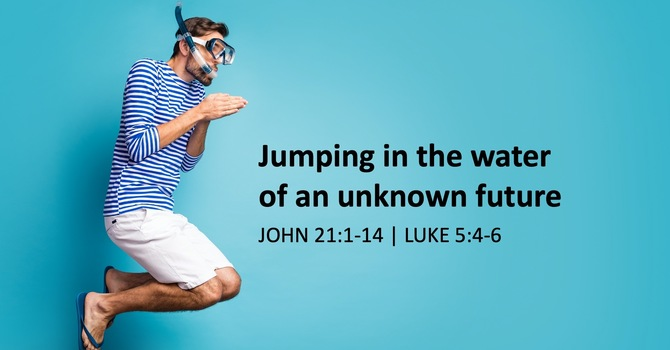 Jumping into the waters of an unknown future