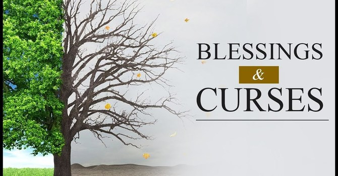 Blessings and Curses - Part 03